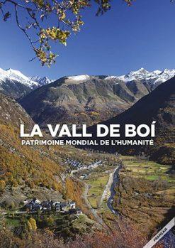 La Vall de Boí: patrimoine mondial de l'humanité.