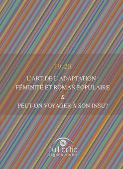 L'art de l'adaptation: féminité et roman populaire. Peut-on voyager à son insu?