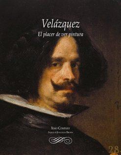Velázquez. El placer de ver pintura.