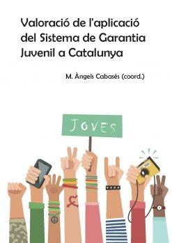 Valoració de l'aplicació del Sistema de Garantia Juvenil a Catalunya.